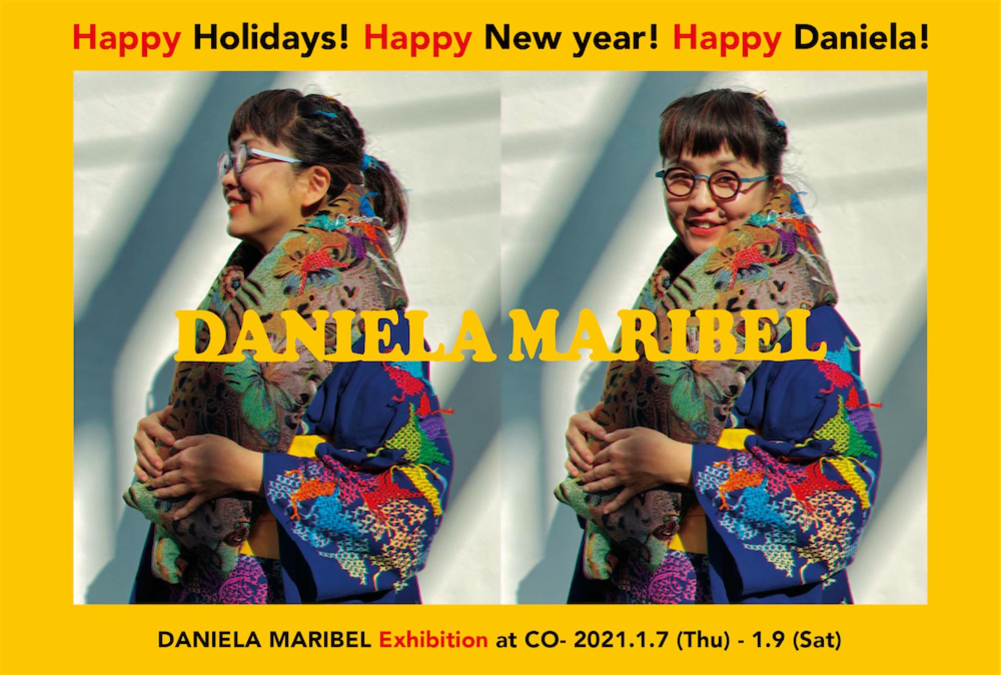 """【店内イベント】DANIELA MARIBEL """"Happy Holidays! Happy New year! Happy Daniela!"""""""